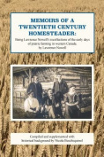 Memoirs of a Twentieth Century Homesteader