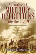 Narrative of Military Operations During the Civil War