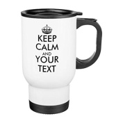 Coffee Travel Mug for Women Funny Keep Calm and Your Text Travel Mug with Handle Stainless Steel 410ml Cup Gifts for Men