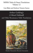 Arthur Golding's 'a Moral Fabletalk' and Other Renaissance Fable Translations