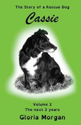Cassie, the Story of a Rescue Dog