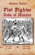 Fist Fighter: Code of Honour
