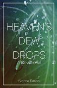 Heaven's Dewdrops