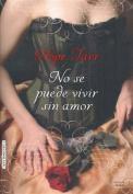 No Se Puede Vivir Sin Amor [Spanish]