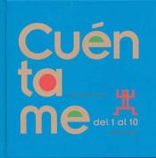 Cuentame del 1 Al 10 [Spanish]