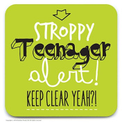 Funny Humorous 'Stroppy Teenager Alert!' Lime Green Novelty Drinks Coaster