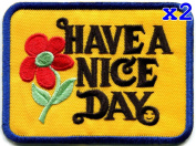 Pack of 2 Have a Nice Day 70s slogan hippie retro boho weed love embroidered applique iron-on patch new