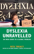 Dyslexia Unravelled