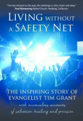 Living Without a Safety Net
