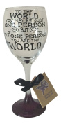 Purple 'To The World You May Be One Person But To One Person You Are The World' Hand Painted 340ml Wine Glass by Memories-Like-These UK