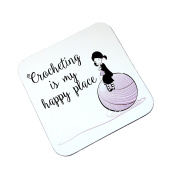 Crocheting Is My Happy Place wooden coaster gift - For Crochet fans gifts for her
