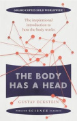 The Body Has a Head