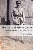 The Diary of Edwin Clarke