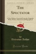 The Spectator, Vol. 6