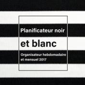 Planificateur Noir Et Blanc [FRE]