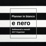 Planner in Bianco E Nero [ITA]