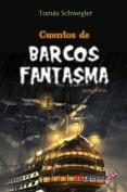 Cuentos de Barcos Fantasmas Para Ninos [Spanish]