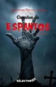Cuentos de Espantos Para Ninos [Spanish]