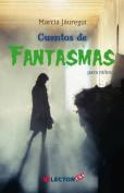 Cuentos de Fantasmas Para Ninos [Spanish]