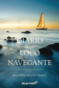 Diario de Un Loco Navegante [Spanish]