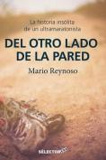 del Otro Lado de La Pared [Spanish]