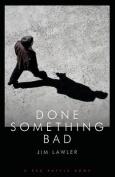 Done Something Bad