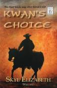 Kwan's Choice