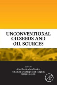 Unconventional Oilseeds and Oil Sources