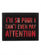 So Poor I Can't Even Pay Attention Bi-Fold Wallet Black 11x8.4x1.5cm