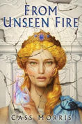 From Unseen Fire (Aven Cycle)