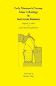 Early Nineteenth Century Glass Technology in Austria and Germany
