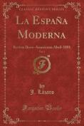 La Espana Moderna, Vol. 3 [Spanish]