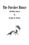 The Porcher House and Other Stories