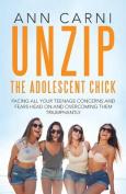 Unzip the Adolescent Chick