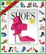 365 Days of Shoes Picture-A-Day Wall Calendar 2018