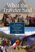 What the Traveler Said