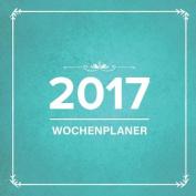 2017: Wochenplaner [GER]