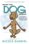 Healing Your Dog Naturally