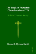 The English Protestant Churches since 1770