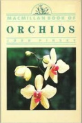 The Macmillan Book of Orchids [Paperback]