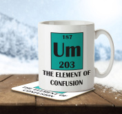 Um The Element of Confusion - Mug and Coaster By Inky Penguin