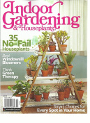 INDOOR GARDENING & HOUSEPLANTS MAGAZINE, 2016 35 NO-FAIL HOUSEPLANTS