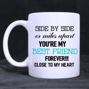 You're My Best Friends/ Mugs/gifts for Bestie- Funny White Mug 330ml Coffee Mugs or Tea Cup Cool Birthday/christmas Gifts for Men,women,him,boys and Girls