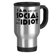 Travel Mug with Handle Unique I Am Not Anti Social Anti Idiot Travel Mugs for Men Coffee Cup for Mom Dad Friends Christmas Presents