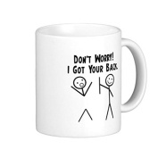 Funny Coffee Mugs for Women I Got Your Back! Mug Gifts for Chrimstas Unique Presents Ceramic Mug Cup 330ml