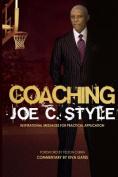 Coaching Joe C. Style