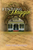 Finding Maggie