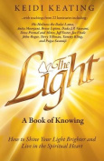 The Light: A Book of Knowing