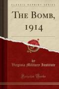 The Bomb, 1914
