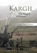 Kargil: The Heights of Bravery